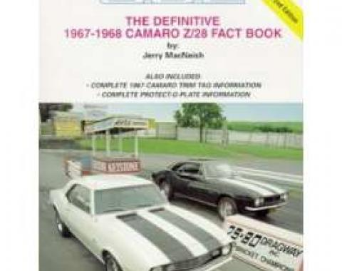 Camaro Book, The Definitive 1967-1968 Camaro Z28 Fact Book