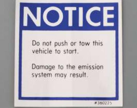 Camaro Push Start Notice Decal, 1975-1976