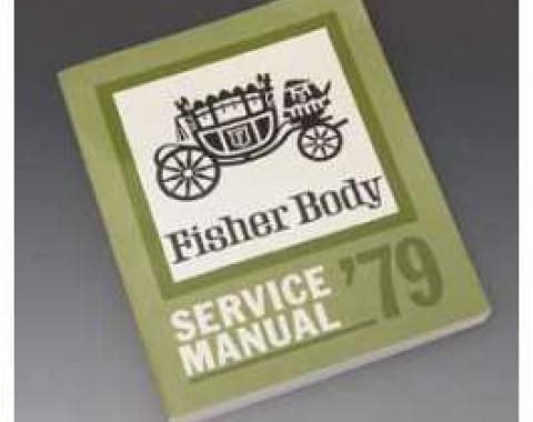 Camaro Fisher Body Service Manual, 1979