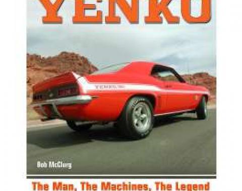 YENKO, The Man, The Machines, The Legend