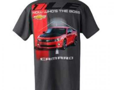 1LE Camaro Now Who's The Boss T-Shirt