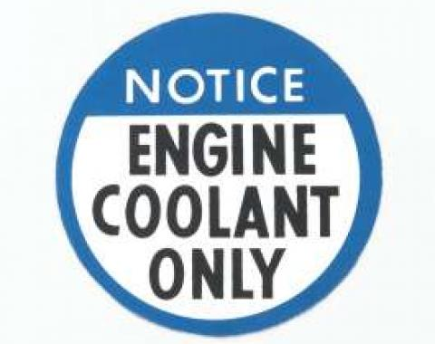 Camaro Engine Coolant Only Decal, 1978-1982