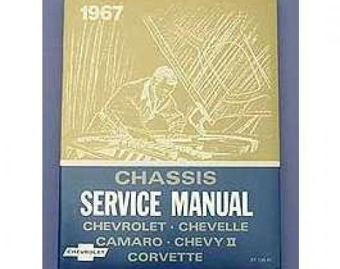 Camaro Book, Chevrolet Chassis Service Shop Manual, 1967