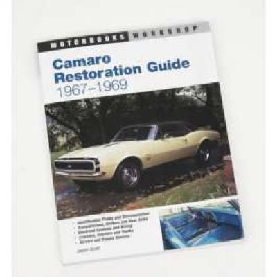 Camaro Restoration Guide 1967-1969