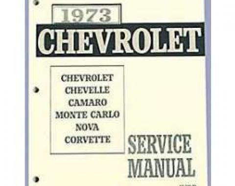 Camaro Service & Shop Manual, 1973