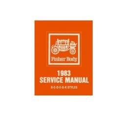 Camaro Fisher Body Service Manual, 1983