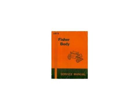 Camaro Fisher Body Service Manual, 1973