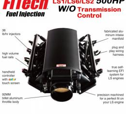 Ultimate LS Fuel Injection Kit for LS1/LS2/LS6 - 500HP w/o Trans. Control   FiTech - 70001