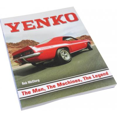 Yenko: The Man, The Machines, The Legend Book