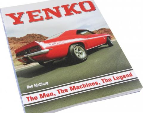 Yenko: The Man, The Machines, The Legend Book