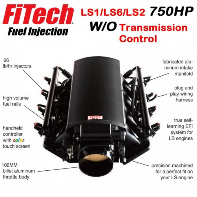 Ultimate LS Fuel Injection Kit for LS1/LS2/LS6 - 750HP w/o Trans. Control | FiTech - 70003