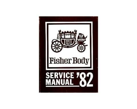 Camaro Fisher Body Service Manual, 1982