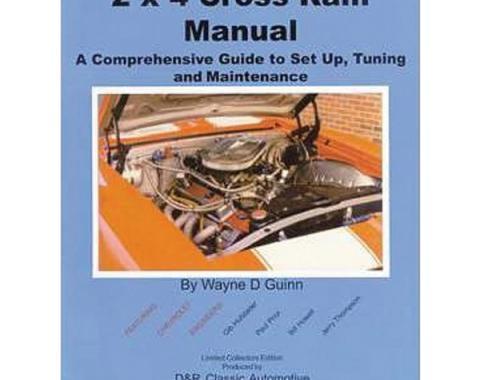 2 x 4 Cross Ram Manual