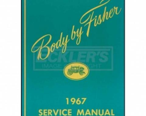 Camaro Body By Fisher Service Manual, 1967