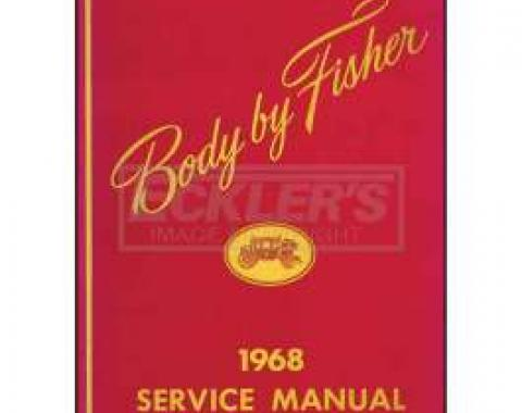 Firebird Body By Fisher Service Manual, 1968