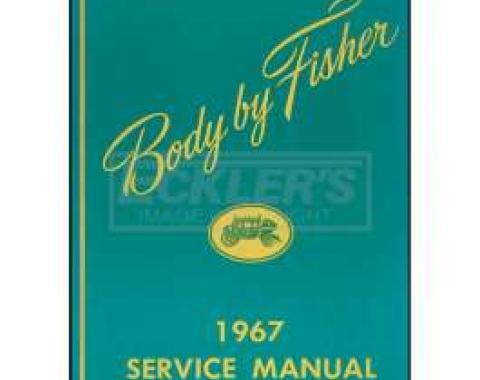 Firebird Body By Fisher Service Manual, 1967