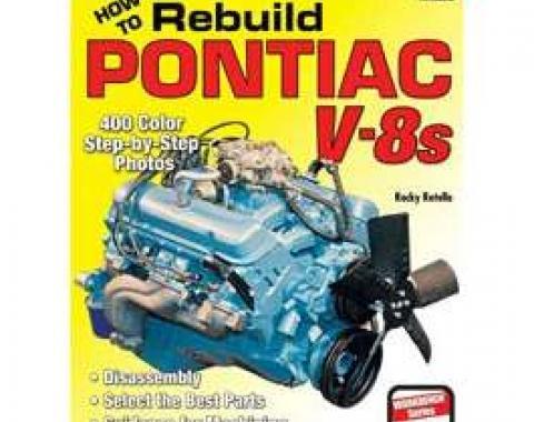 Firebird, Pontiac How To Rebuild Pontiac V8's Book